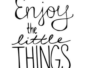 Enjoy the little things fusible pattern