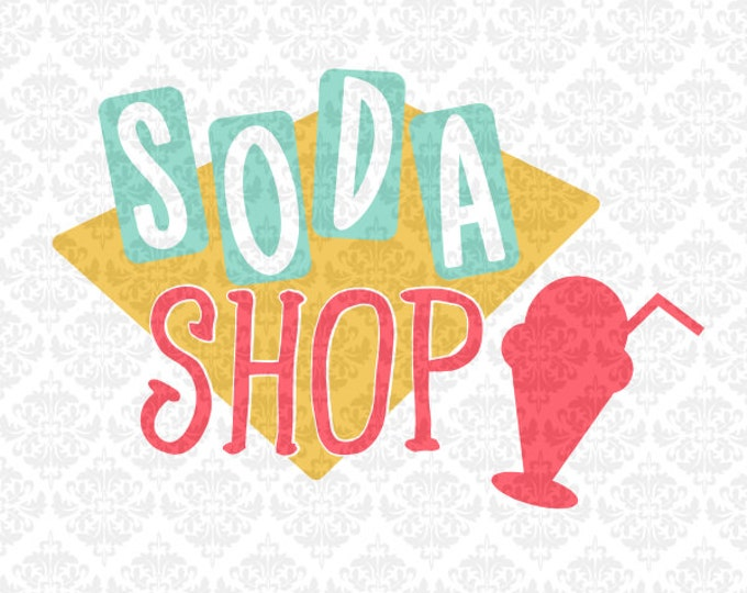 Soda Shop Ice Cream Malt Shop Retro Classic SVG DXF STUDIO Png Ai Eps Vector Instant Download Commercial Cutting FIle Cricut Silhouette