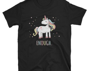 Enough T Shirt