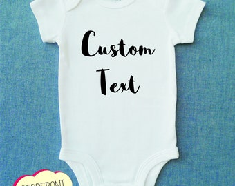 Custom Text / Multiple Font Choices / Custom Onesie / Personalized Baby Onesie / Baby Girl / Baby Boy