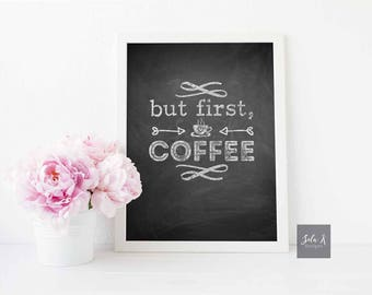 But First Coffee Quote Chalkboard Poster Printable Digital Download Chalk typography design