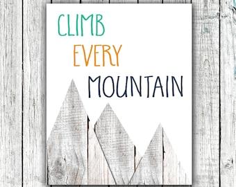 Printable Children's Art, Nursery Wall Art, Climb Every Mountain, Wood, Rustic, Baby Boy, Aqua, Orange, Navy #370