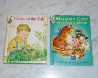 Vintage Rand McNally Elf Books ~ Mommy Cat & Her Kittens 1959 and Johnny and The Birds 1950