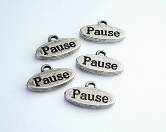 Word Charms - Metal Antique Silver Word Charms - Pause SUP 014