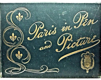 Paris in Pen and Picture BRENTANO'S ca. 1900 Illustrated