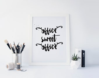"""PRINTABLE Art """"Office Sweet Office"""" Typography Art Print Typography Poster Instant Download Modern Decor Office Decor Office Art Print"""