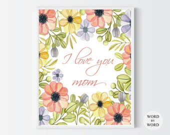 Mothers Day Floral Printable, Gift For Mom, Mother Quote Print, Mother's Day Gift, Mom Flower Print, Mothers Day Flowers, Greenery Art Print