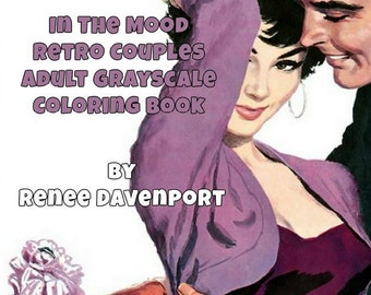 PDF of In The Mood Retro Couples Adult Grayscale Coloring Book--30 Coloring Pages