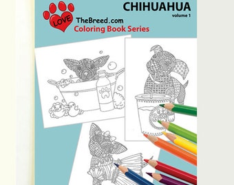 Chihuahua Dog Coloring Book for Adults by Love the Breed Volume 1
