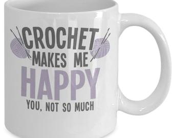 Crochet Makes Me Happy Coffee Mug (White) 11oz Funny Crochet Coffee Mug Cup - Crochet Gift Merch Paraphernalia - Gift For Crochet Lovers
