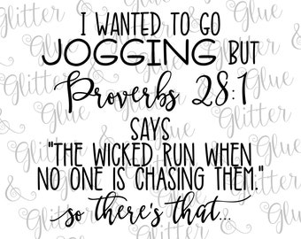 I Wanted To Go Jogging But Proverbs 28:1 SVG