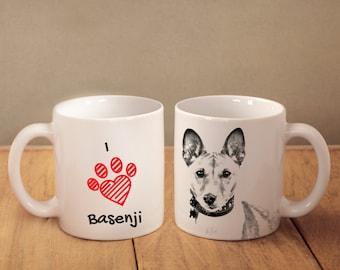 "Basenji - mug with a dog and description:""I love ..."" High quality ceramic mug. NEW COLLECTION!"