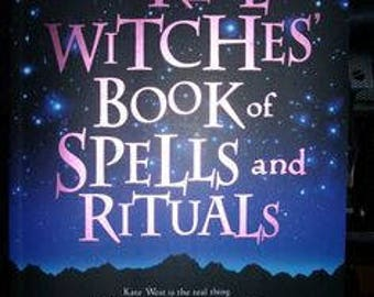 Real Witches Book of Spells And Rituals Kate west Ebook