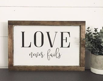 WOOD SIGN | LOVE Never Fails | Modern Farmhouse Sign | Hand painted | Wall Art | Home Decor