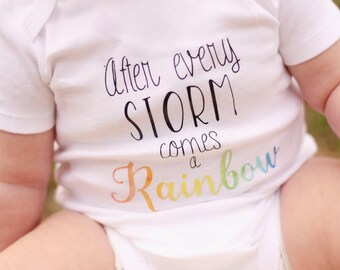 After Every Storm Comes a Rainbow, Coming Home outfit, Rainbow Baby Outfit, Bodysuit, Baby Shower Gift, Rainbow Shirt, Gender Neutral