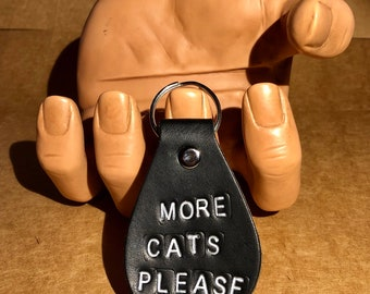 More Cats Please -- Leather Keychain