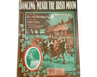 Dancing Neath the Irish Moon 1915 Antique Sheet Music Ireland Folk Song