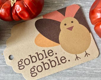 GOBBLE GOBBLE TAG