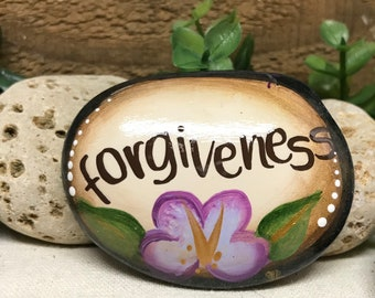 Painted Rock - FORGIVENESS - painted stone - inspirational rock - flowers- affirmation - floral rock - hand painted stone - SMALL ROCK