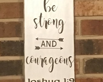 Be Strong and Courageous wood sign