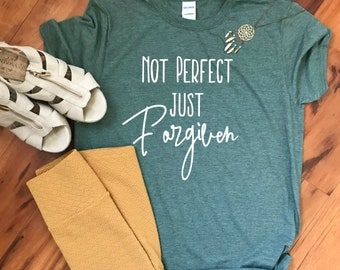 Christian T-Shirt | Not Perfect just Forgiven T-Shirt | Mothers Day | Women's T-Shirt | | Birthday Present | Bible | Unisex T-shirt| Sayings