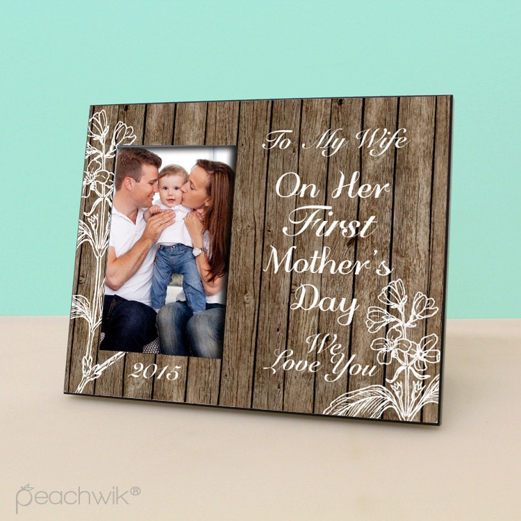 Happy First Mother\'s Day Frame - Rustic Frame - New Mom Gift - To My ...