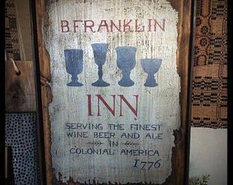 Framed, primitive handmade sign-Ben Franklin Inn