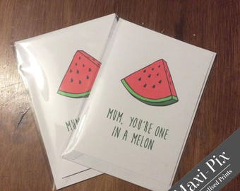 "Mother's Day Card, One in a million/melon, Quote Card, Folded Card & Envelope, 8x6"" 7x5"" 6x4"" various sizes"
