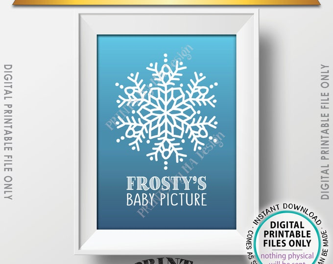 """Frosty's Baby Picture, Frostys Baby, Frosty the Snowman Sign, Snowflake Christmas Decor, Snowman Photo, PRINTABLE 5x7"""" Instant Download"""