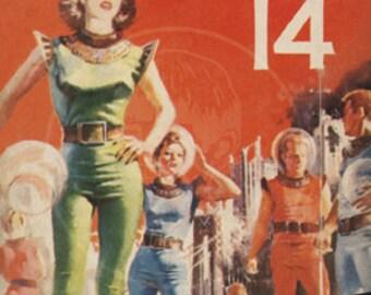 The Last 14 - 10x16 Giclée Canvas Print of Vintage Pulp Science Fiction Paperback