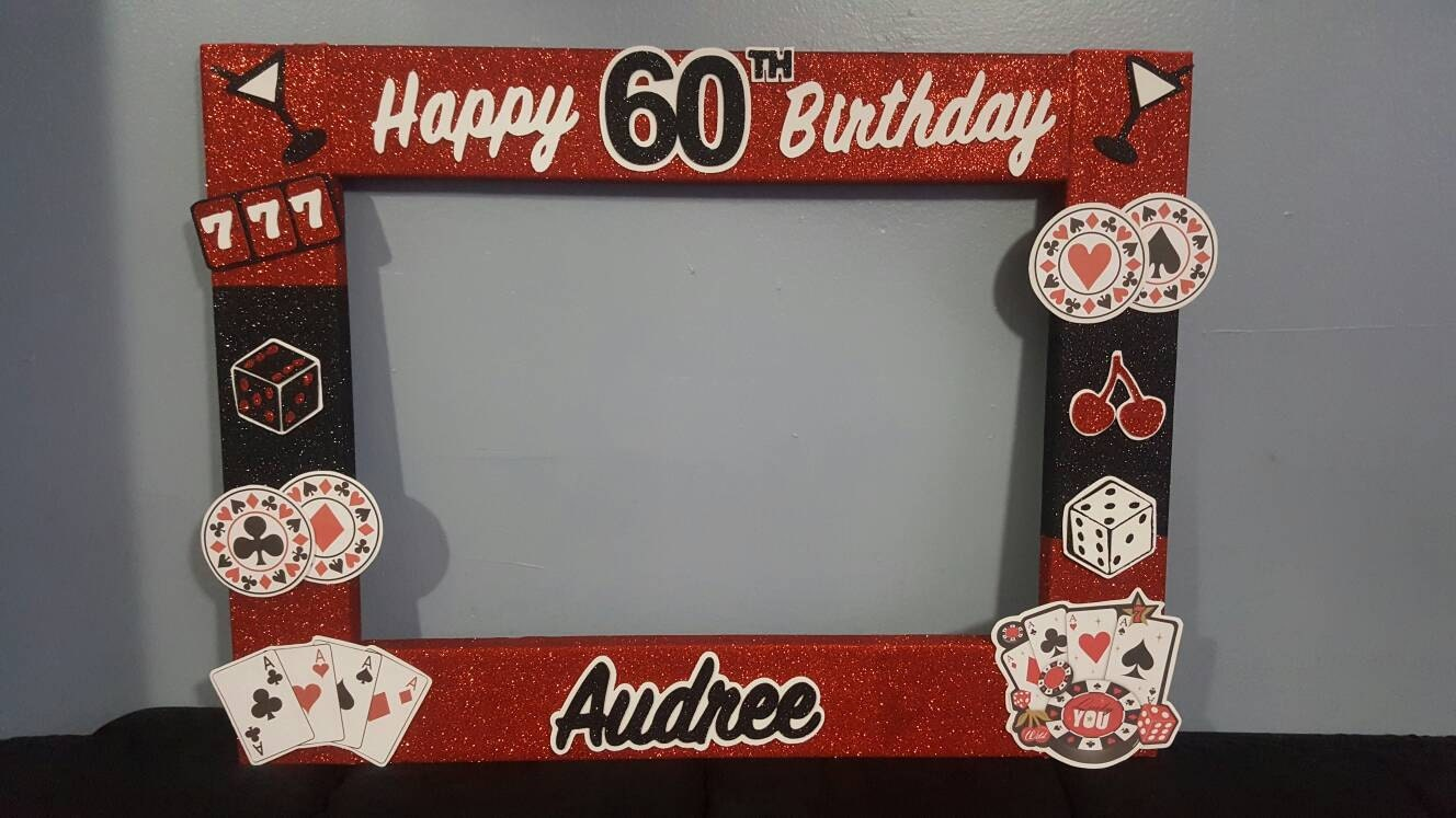 40th 50th 60th casino birthday party photo booth frame las zoom jeuxipadfo Choice Image