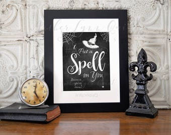 Hocus Pocus Chalkboard Printable I Put a Spell on You - Halloween Hocu Pocu Decor Sign