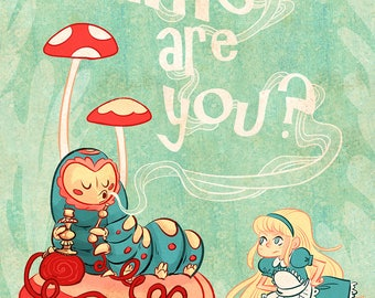 Who Are You 8x12 in Alice In Wonderland print