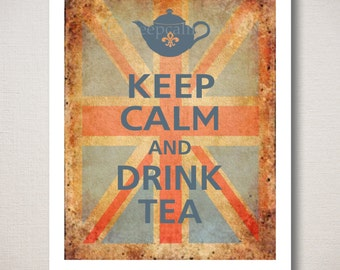 Keep Calm and DRINK TEA Typography Art Print on Old Union Jack background