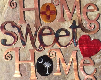 State Flag Themed Home Sweet Home Sign, NM and SC Metal Art, Zia Art, Crescent Moon and Palmetto Tree Home Decor