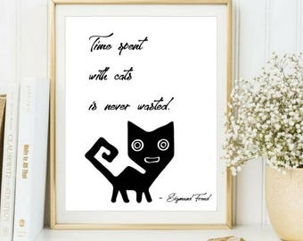 Sigmund Freud, Quote about cat, Black and white print, Printable quote, Cat quote, Quote wall art, Book quote art, Ready to print, download