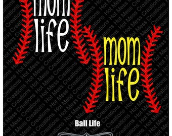 Mom Life Baseball SVG - Mom Life Softball SVG - Softball Mom Design - Baseball Mom Design - SVG Vector Digital Download File