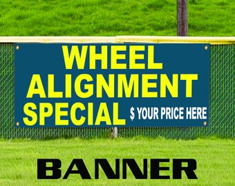 Wheel Alignment Special Service Here with Price Advertising Banner Sign