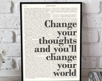 Change Your Thoughts And You'll Change Your World, Vintage Dictionary, Typographic Poster, Read More Books, Motivation Poster, Bookish Gift