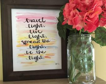 Yogi Quote Print, Sunset Print, Yoga Print, Bohemian Art, Travel Light Live Light Spread Light Be the Light Handmade Watercolor Art Print