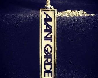 Arty necklace: AVANT GARDE - the typeface, the style, the fashion