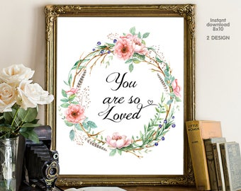 You are so loved, bedroom decor, livingroom decor, floral decor typography inspirational wall decor, Motivational Wall Art