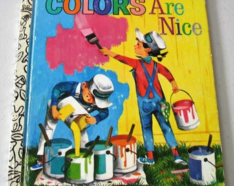 """Vintage """"Colors Are Nice"""" Little Golden Book, Circa 1977, Ninth Printing"""