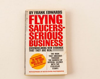 FLYING SAUCERS Serious Business - 1966 Frank Edwards  | Vintage Out of Print Paperback Book  ||  Ufology Alien MIB Conspiracy