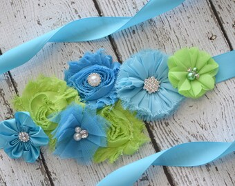 Turquoise and lime sash ,flower Belt, maternity sash, wedding sash, flower girl sash, maternity sash belt