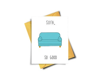 Sofa So Good Funny Housewarming Card Printable - Funny Housewarming Gift - Funny New House Card - Funny Moving Card - Instant Download