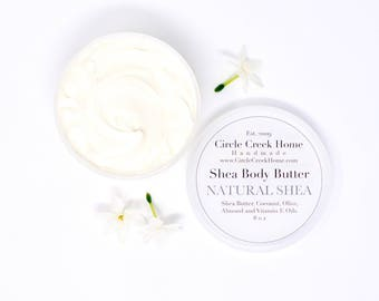 Natural Shea Butter - Handmade by Circle Creek Home