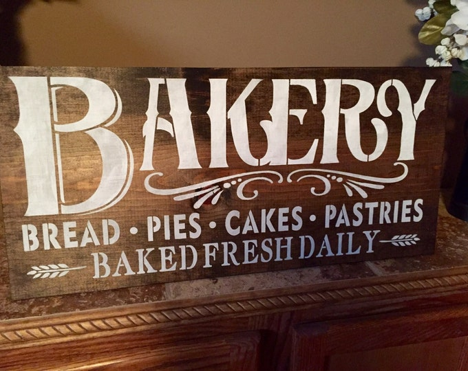 Bakery Wood Sign Rustic Distressed Rustic Stained Baked Fresh Daily Farmhouse Kitchen Sign