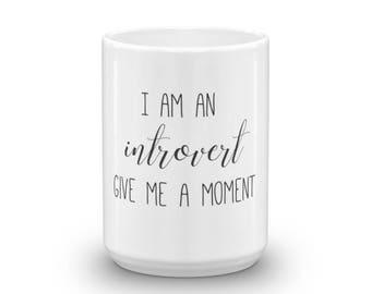 Introvert Mug, Mug for Office, Introvert Message