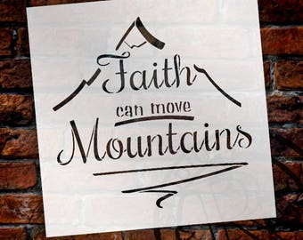 Faith Can Move Mountains - Majestic - Word Art Stencil - Select Size - STCL2115 - by StudioR12